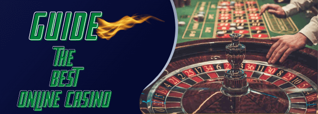 Guide to the best online casino