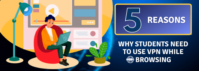 why-students-need-to-use-vpn-while-browsing