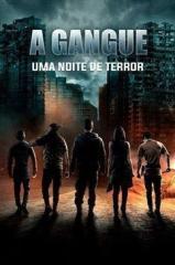 A Gangue: Uma Noite de Terror Thumb