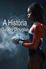 A História de Gabby Douglas Thumb