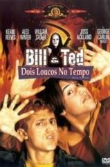 Bill & Ted: Dois Loucos no Tempo Thumb