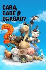 Cara, Cadê o Dragão? Thumb
