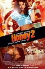 Honey 2 – No Ritmo dos Seus Sonhos Thumb