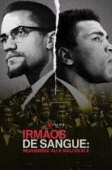 Irmãos de Sangue: Muhammad Ali e Malcolm X Thumb