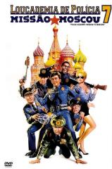 Loucademia de Polícia 7: Missão Moscou Thumb