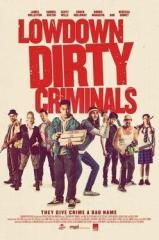 Lowdown Dirty Criminals Thumb