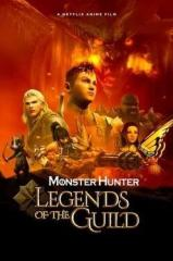 Monster Hunter: Legends of the Guild Thumb