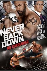 Never Back Down No Surrender Thumb