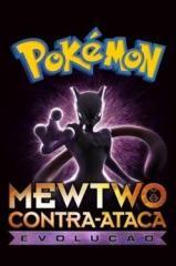 Pokémon O Filme: Mewtwo Contra-Ataca Evolution Thumb