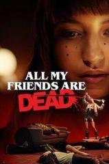 Todos os Meus Amigos Estão Mortos Thumb