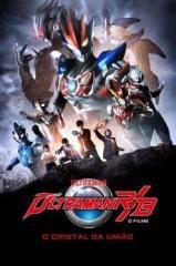 Ultraman R&B: O Filme – O Cristal da União Thumb