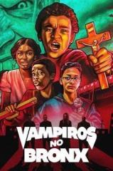 Vampiros X The Bronx Thumb