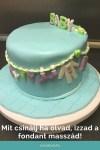 Mit tegyek ha izzad, olvad a fondant a tortámon?
