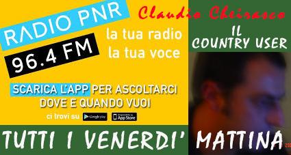 Il Country User Claudio Cheirasco su Radio PNR