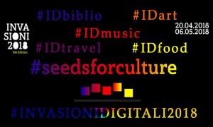 Le Invasioni Digitali 2018 moltiplicano l'offerta tematica con 5 nuovi hashtag