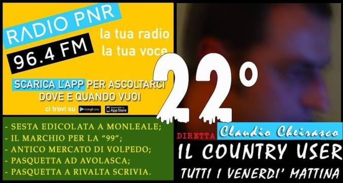 PUNTATA NUMERO 22 DE #ILCOUNTRYUSER di Radio PNR
