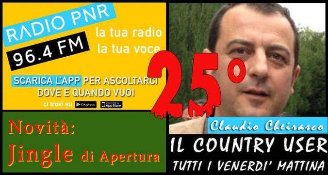 Claudio Cheirasco Il Country User di Radio Pnr Puntata 25