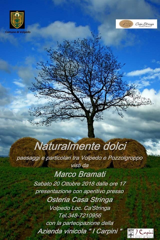 """Locandina mostra fotografica ad ingresso gratuito dal titolo """"Naturalmente dolci"""" del fotografo brianzolo Marco Bramati,"""