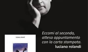 Buongiorno mondo, buongiorno fortuna, la seconda fatica letteraria di Luciano Rolandi