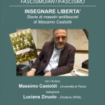 """Massimo Castoldi presenta il libro """"Insegnanti di libertà, storie di maestri antifascisti"""""""