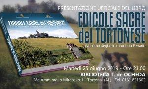 È terminato il libro Edicole Sacre del Tortonese, sarà presentato martedì in biblioteca