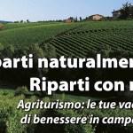 Il valore della vacanza in campagna al centro della nuova campagna promozionale Agriturist