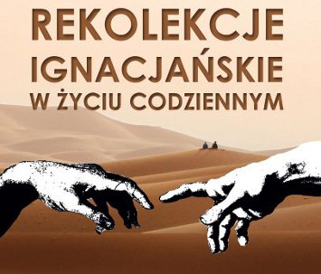 Rekolekcje Ignacjańskie w życiu codziennym