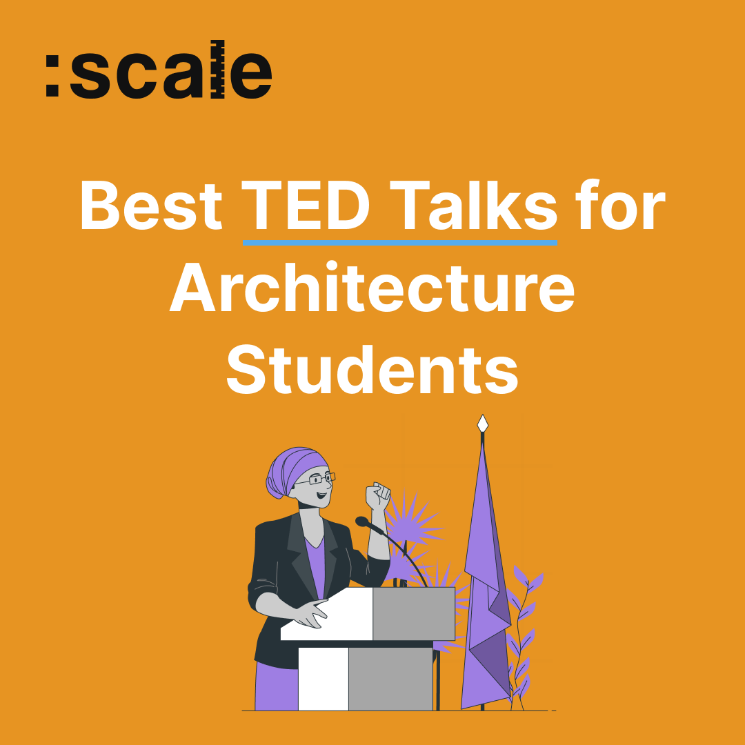 Best TED Talks for Architecture Students