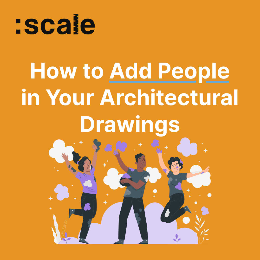 How to Add People in Your Architectural Drawings