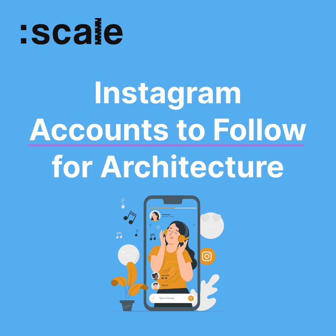 Instagram Accounts to Follow for Architecture