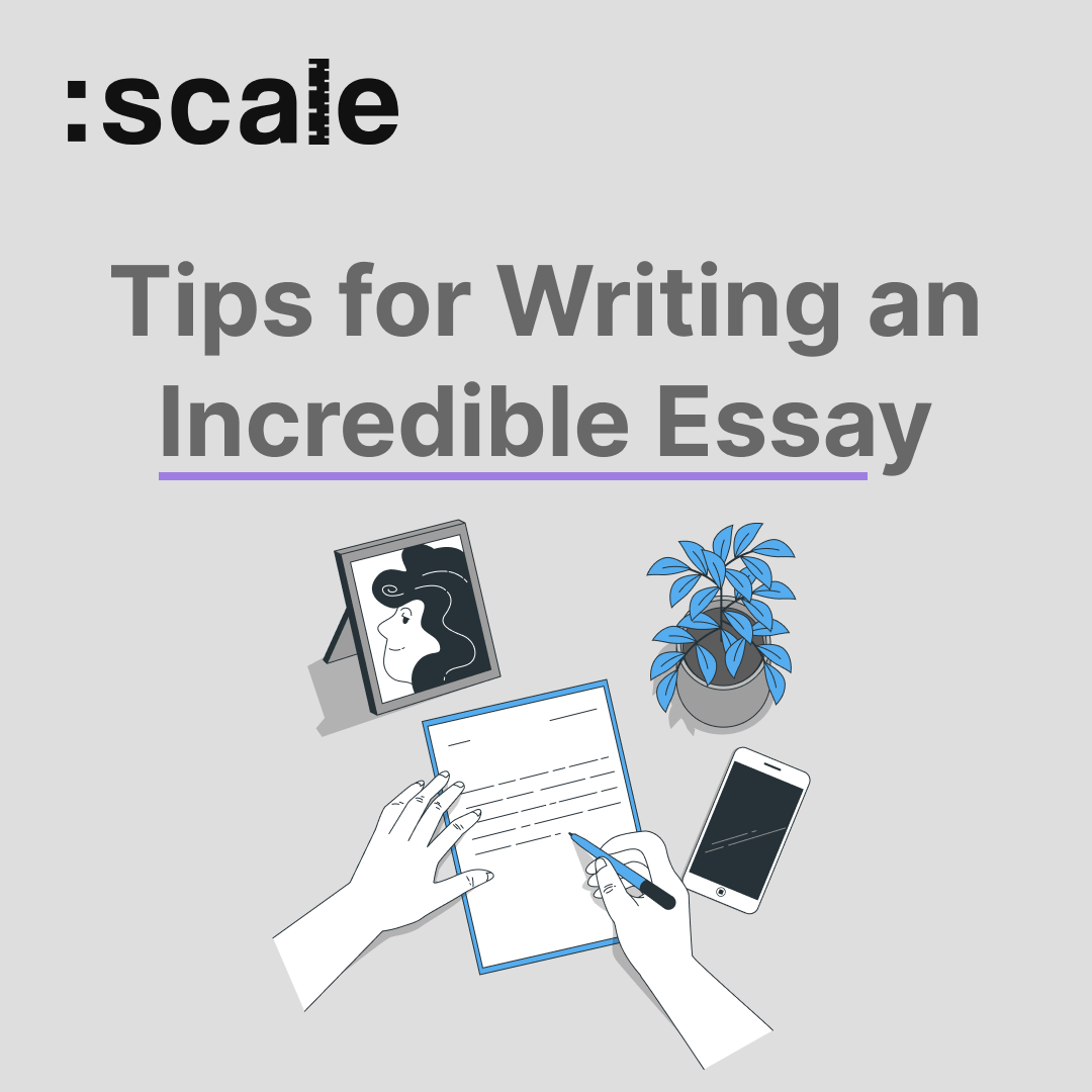 Tips for Writing an Incredible Essay