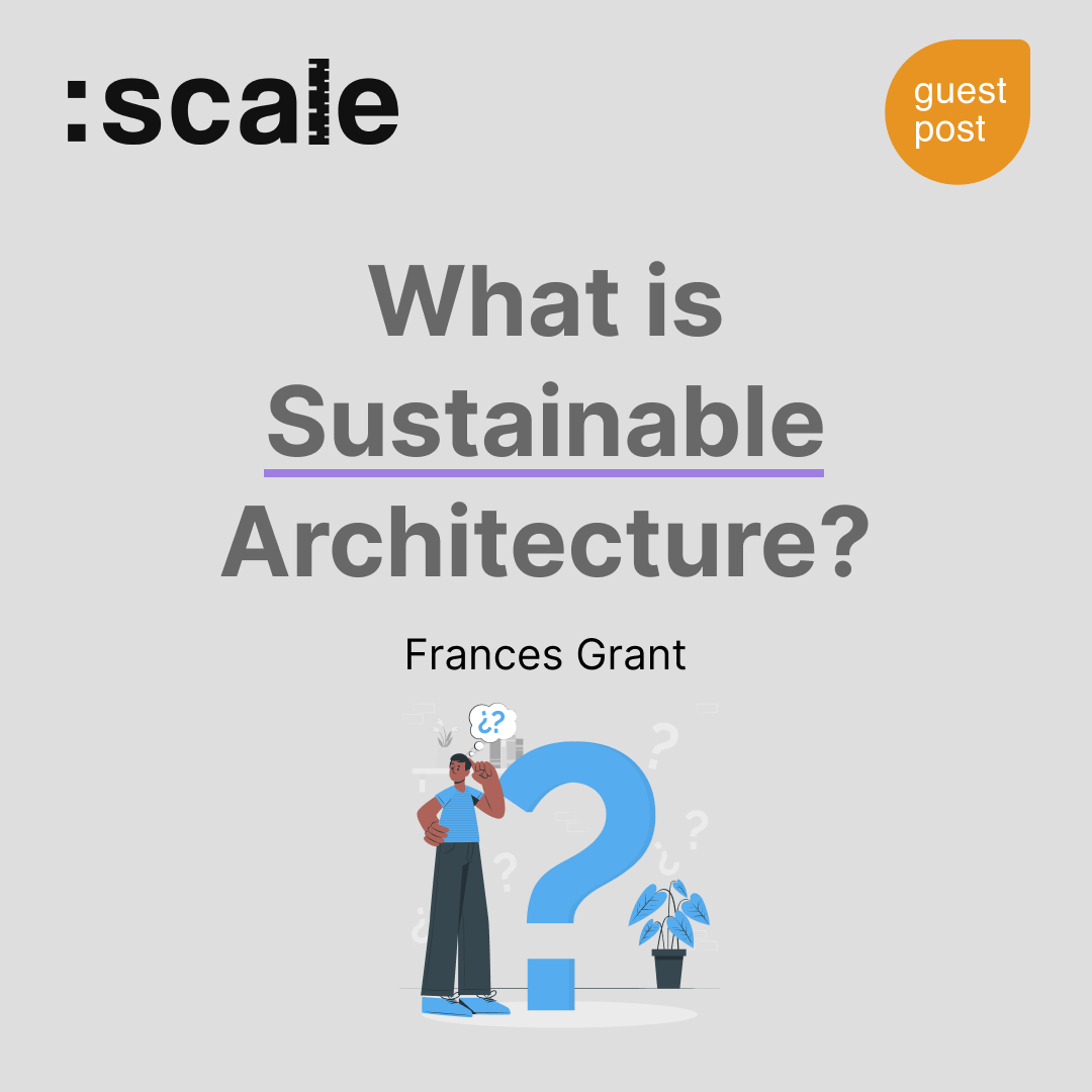 What is Sustainable Architecture_