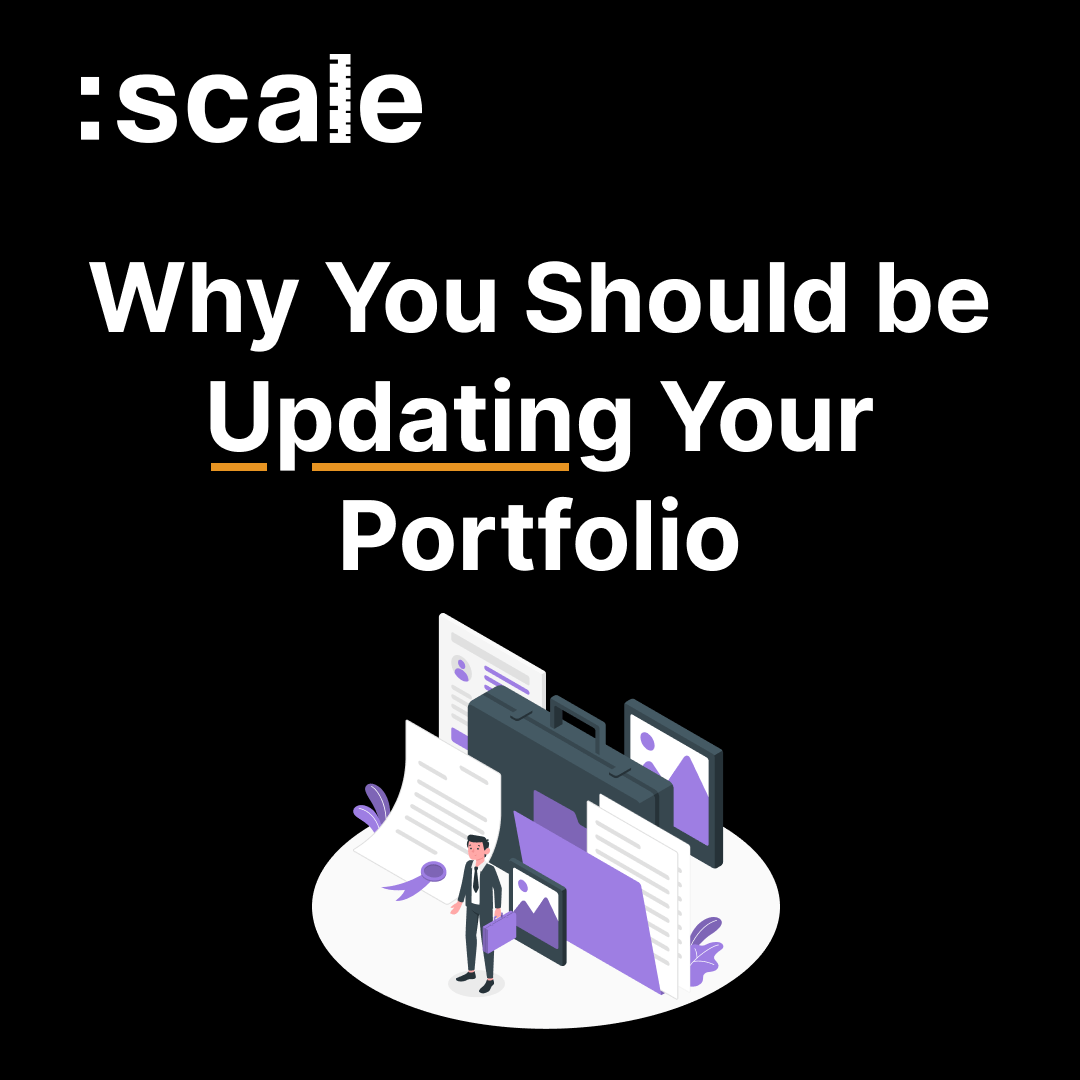 Why You Should be Updating Your Portfolio