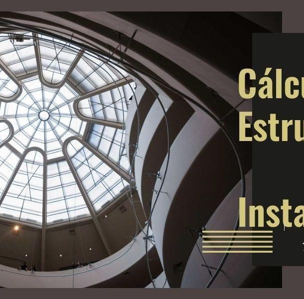 Cálculo de Estructuras e Instalaciones