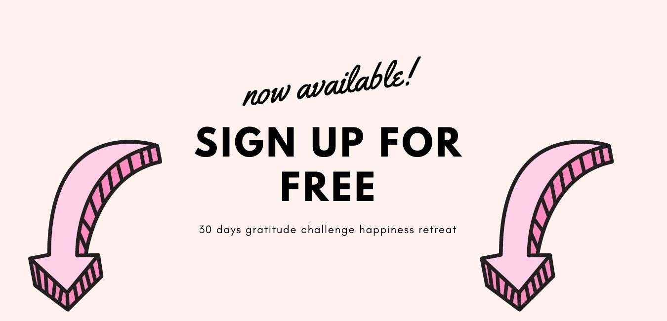 Sign up now 30 days happiness gratitude online retreat free challenge
