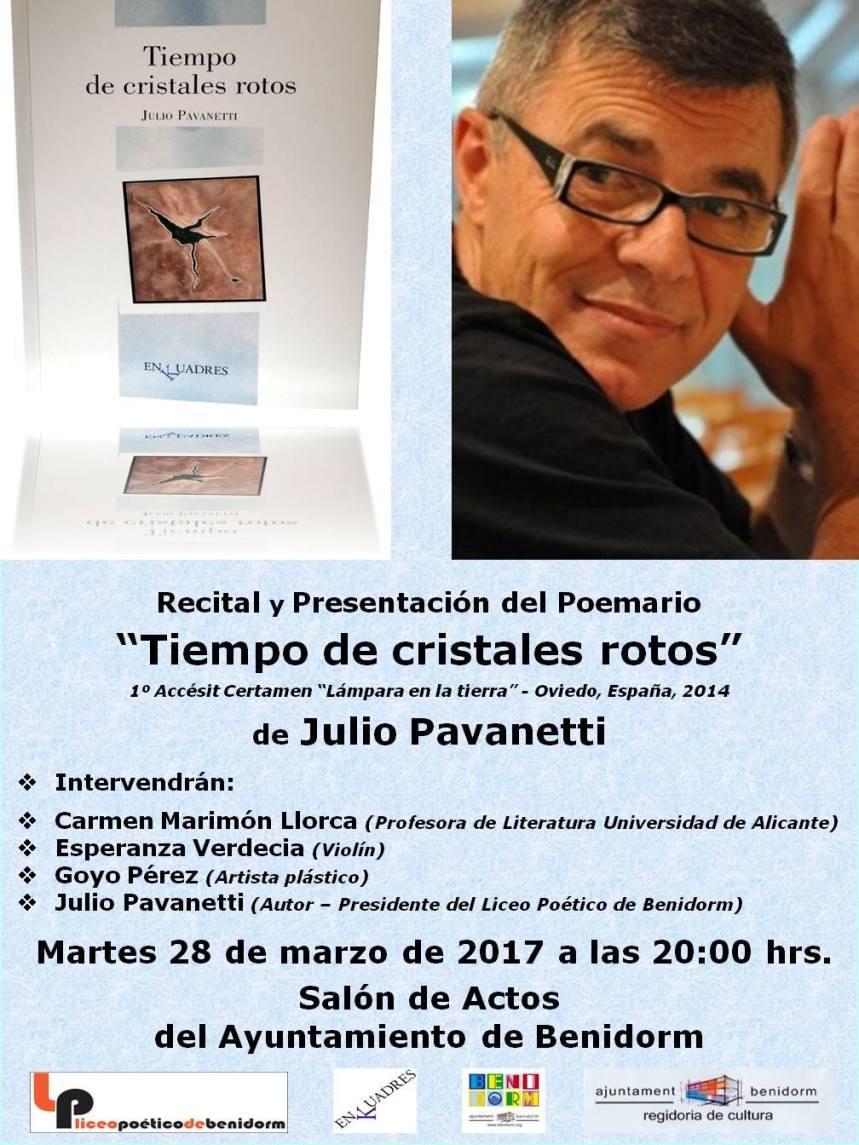 Recital y Presentación del poemario Tiempos de cristales rotos por Julio Pavanetti en Salón Actos Ayuntamiento -28 marzo 2017