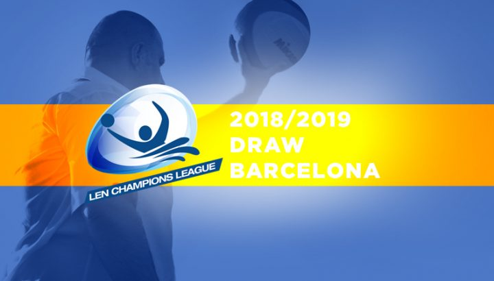 Champions League 2018 2019 Draw Barcelona Esp Total Waterpolo
