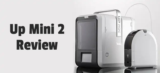 Up Mini 2 Review