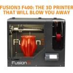 Fusion3 F400