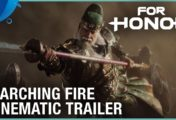 For Honor - E3 2018 Marching Fire Cinematic Trailer | PS4