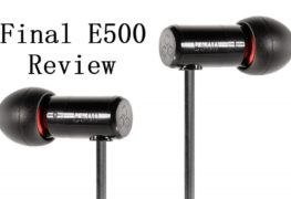 Final E500 In-Ear Headphones Review: Performance On A Budget