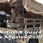 The National Guard in Los Angeles