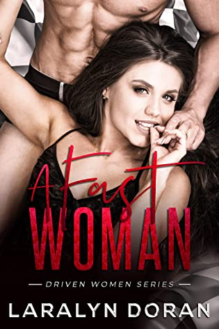 Review: A Fast Woman by Laralyn Doran
