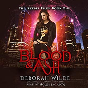 Review: Blood and Ash by Deborah Wilde