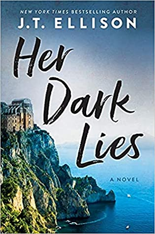 📚Review: Her Dark Lies by J T. Ellison