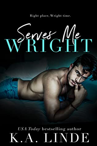 ? Review: Serves Me Wright by K. A Linde