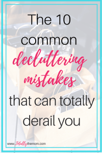 10 common decluttering mistakes that can totally derail you