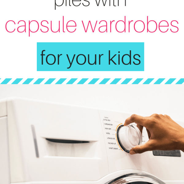 How to downsize your laundry with capsule wardrobes for your kids