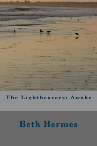 The Lightbearers: Awake (Volume 1)