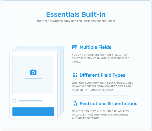 Essentials built-in, multiple fields, different fields types, restrictions and limitations in TotalContest WordPress contest plugin.